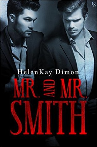 Mr. and Mr. Smith – HelenKay Dimon – 5 stars