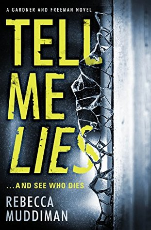 Tell Me Lies (Gardner and Freeman)