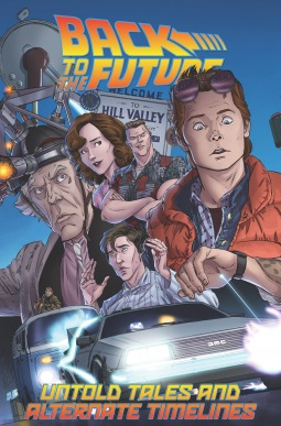 Back to the Future Untold Tales and Alternate Timelines, Volume 1