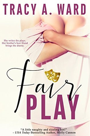 Fair Play by Tracy A. Ward