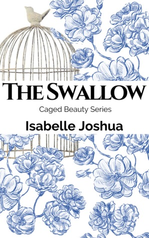 The Swallow by Isabelle Joshua