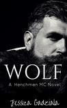 Wolf (The Henchmen MC, #3)