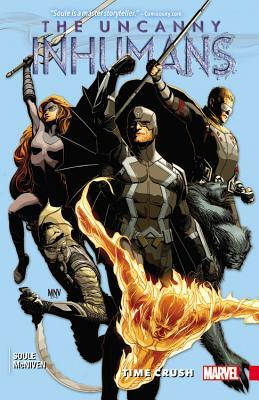 Uncanny Inhumans, Vol. 1: Time Crush