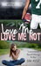 Love Me, Love Me Not (Incongruent Figures, #1) by S.M. Koz