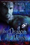 Her Dragon, His Demon (Dragon Guard Series Book 12)