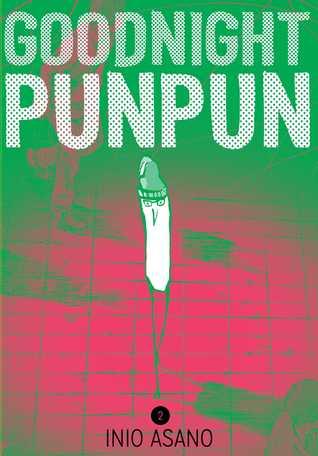 Goodnight Punpun Omnibus (2-in-1 Edition), Vol. 2 (Goodnight Punpun Omnibus, #2)