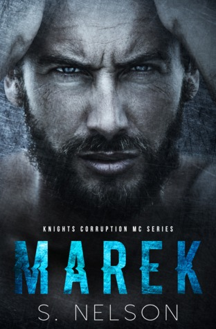Marek (Knights Corruption MC Series, #1)
