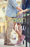 Drawn To You (Taking Chances, #3)