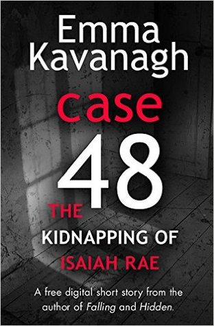 Case 48: The Kidnapping of Isaiah Rae (A Short Story)