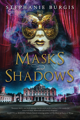 Masks and Shadows (Stephanie Burgis)