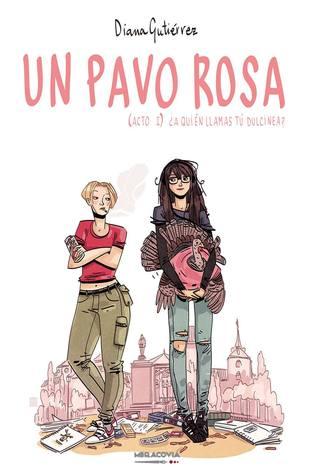 Un pavo rosa (Acto I) por Diana Gutiérrez