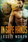 In Safe Hands (The Safe House, #1)