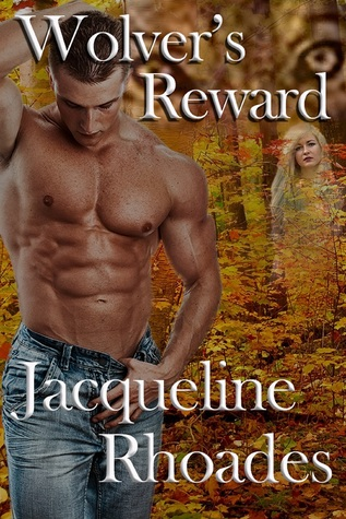 Wolver's Reward (The Wolvers, #7)