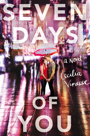The Seven Days of You by Cecilia Vinesse