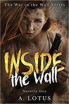 INSIDE the Wall (The War in the Wall Series Book 1)