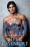 Road to Victory (Dogs of Fire Book 5)