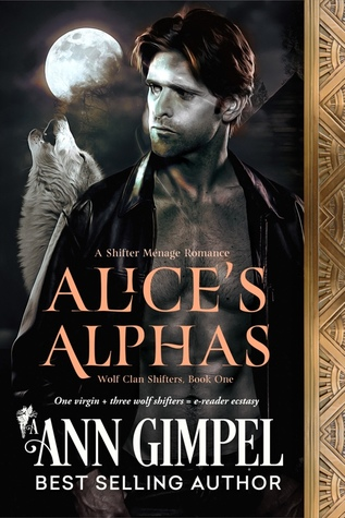 Alice's Alphas (Wolf Clan Shifters #1)