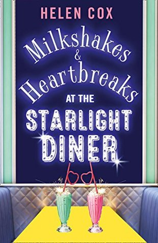 Milkshakes and Heartbreaks at the Starlight Diner(The Starlight Diner Series #1)