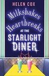 Milkshakes and Heartbreaks at the Starlight Diner(The Starlight Diner Series #1)