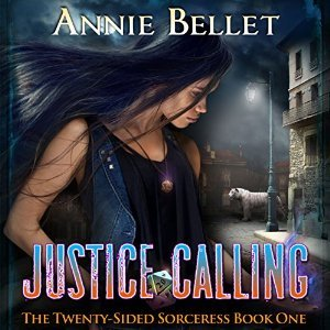 Audiobook Review: Justice Calling by Annie Bellet (@Mollykatie112, @AnnieBellet, @follyblaine)