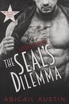 The SEAL's Dilemma by Abigail Austin