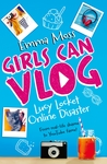 Lucy Locket: Online Disaster (Girls Can Vlog #1)