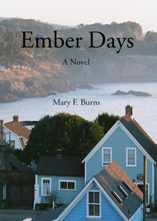 Ember Days by Mary F. Burns