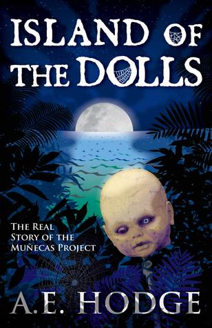 Island of the Dolls by A.E. Hodge
