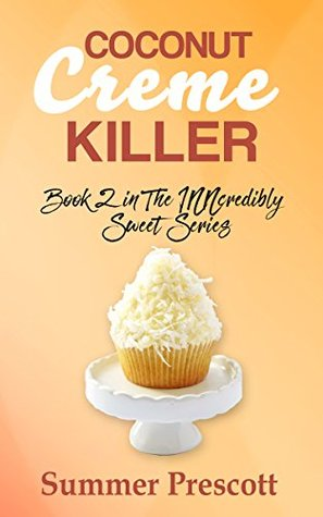 Coconut Creme Murder by Summer Prescott