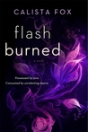 Flash Burned (Burned Deep Trilogy, #2)
