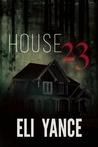 House 23: A Novel of Horror