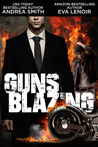 Guns Blazing (Black Balled spinoff)