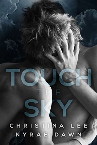 {Review} Touch the Sky by Christina Lee and Nyrae Dawn (with Excerpt)