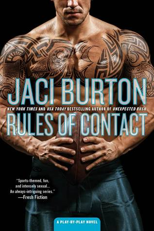 Rules of contact - Jaci Burton