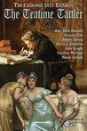 The Teatime Tattler: Collected 2015 Editions (The Collected Editions of the Teatime Tattler)