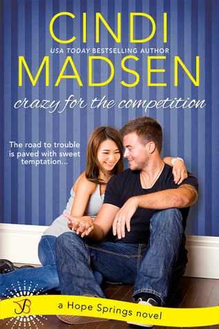Crazy for the Competition (Hope Springs, #2)