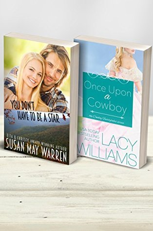 You Don't Have to Be a Star / Once Upon a Cowboy (Montana Rescue #0.5; Cowboy Fairytales #1)