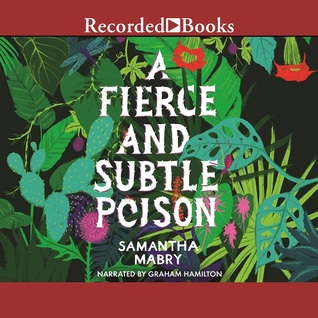 https://www.goodreads.com/book/show/29547013-a-fierce-and-subtle-poison