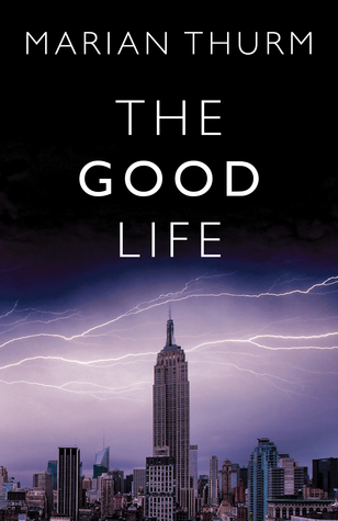 The Good Life by Marian Thurm