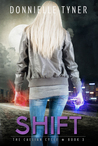 Shift (The Caelian Cycle #3)