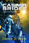Casimir Bridge (Anghazi Series Book 1)
