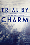 Trial By Charm (The Charmed Trials Series Book 1)