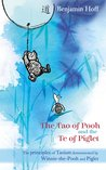 The Tao of Pooh and The Te of Piglet