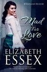 Mad For Love (Highland Brides, #1)