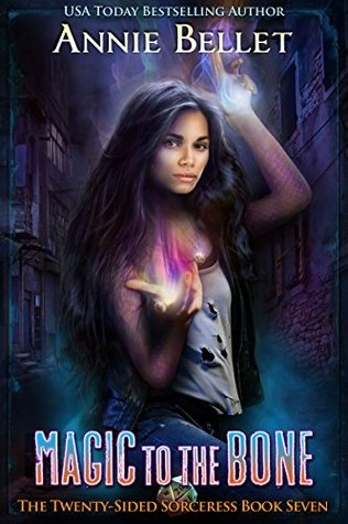 Book 7: MAGIC TO THE BONE