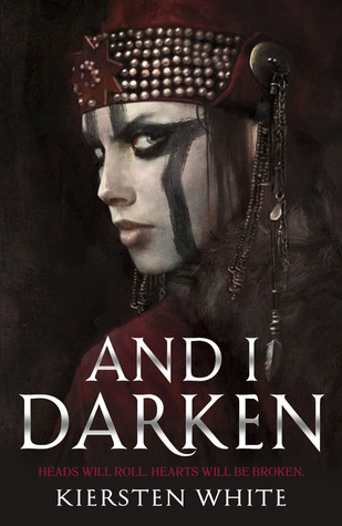 And I Darken by Kiersten White   book cover