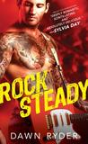 Rock Steady (Rock Band, #2) by Dawn Ryder