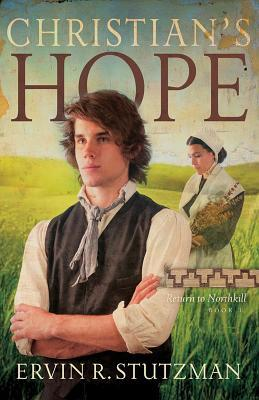 Christian's Hope (Return to Northkill, #3)