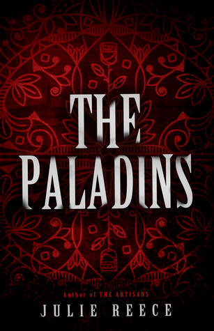 The Paladins (The Artisans, #2)