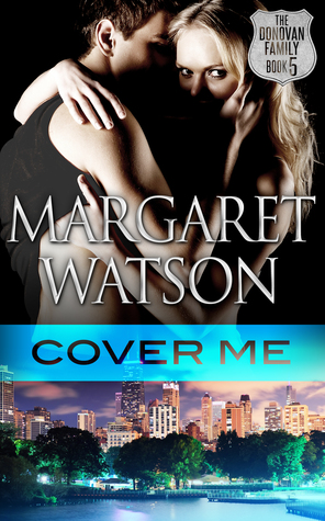 Cover Me (The Donovan Family, #5)
